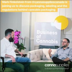 Business of Canada interviews Cannasupplies' VP to discuss the challenges and opportunities in cannabis packaging in the Canadian industry.